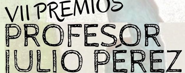 VII PREMIOS COMPROMISO EDUCATIVO PROFESOR JULIO PÉREZ