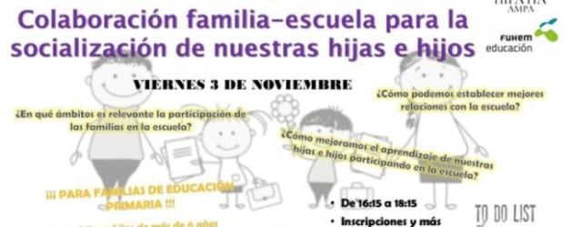 COLABORACIÓN FAMILIA-ESCUELA PARA LA SOCIALIZACIÓN DE LOS NIÑOS   –   3 NOVIEMBRE