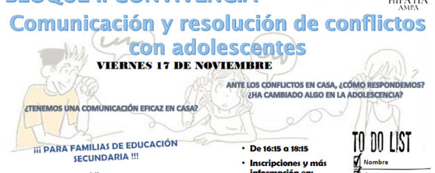 DINÁMICA: COMUNICACIÓN Y RESOLUCIÓN DE CONFLICTOS CON ADOLESCENTES
