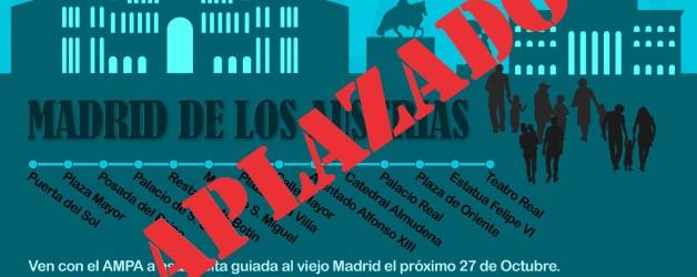 APLAZADA – VISITA A MADRID DE LOS AUSTRIAS