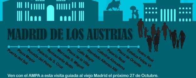 MADRID DE LOS AUSTRIAS – 27 de octubre
