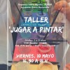 TALLER JUGAR A PINTAR  – 10 de Mayo 2019 a las 16:30