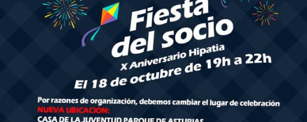 AVISO IMPORTANTE: FIESTA SOCIO 2019 – X Aniversario Hipatia