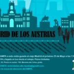 MADRID DE LOS AUSTRIAS – 25 de Mayo