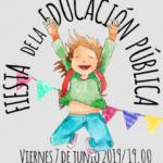 FIESTAS EDUCACIÓN PÚBLICA Viernes 7 de Junio a las 19 horas